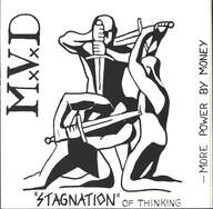 Mvd: Stagnation of Thinking
