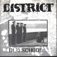 The District: Old School - New School
