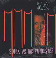 Solex: Solex vs. The Hitmeister