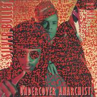Silver Bullet: Undercover Anarchist (Remix)