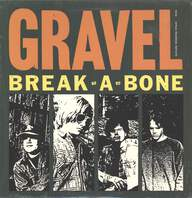 Gravel: Break-A-Bone