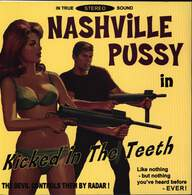 Nashville Pussy: Kicked In The Teeth