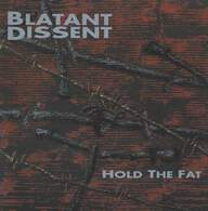 Blatant Dissent: Hold The Fat
