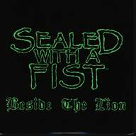 Sealed With a Fist: Beside The Lion