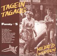 Family 5: Tagein Tagaus / Mildred (Interferon)