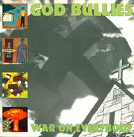 God Bullies: War On Everybody