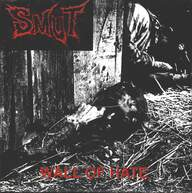 Smut: Wall Of Hate / Burden