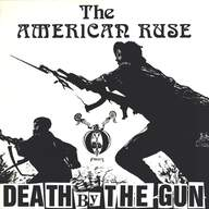 American Ruse: Death By The Gun