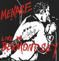 Menace: Live In Bermondsey