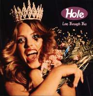Hole (2): Live Through This