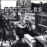 The Bristles/Workin'stiffs: The Bristles / The Workin' Stiffs