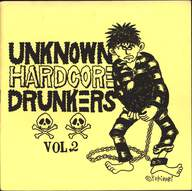Various: Unknown Hardcore Drunkers Vol. 2