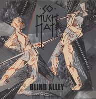 So Much Hate: Blind Alley