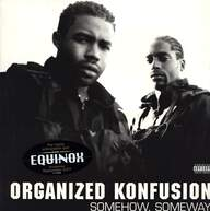 Organized Konfusion: Somehow, Someway
