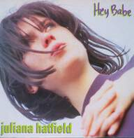 Juliana Hatfield: Hey Babe