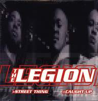 The Legion: Street Thing / Caught Up