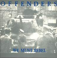 Offenders: We Must Rebel
