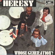 Heresy: Whose Generation