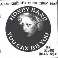Honey Bane: You Can Be You
