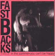 Fastbacks: In The Summer