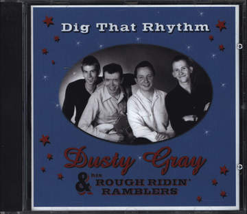 Dusty Gray: Dig That Rhythm