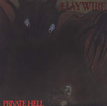 Haywire: Private Hell