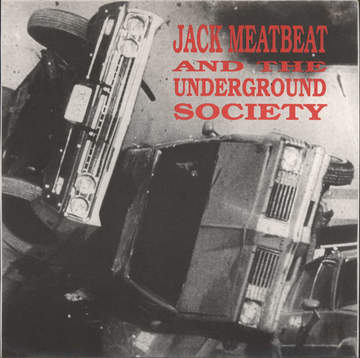 Jack Meatbeat and the Underground Society: Psychobeat