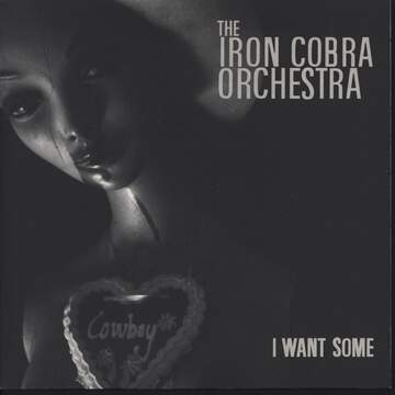 Iron Cobra Orchestra: I Want Some