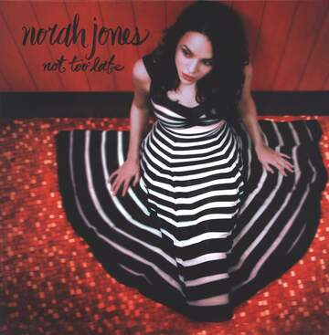Norah Jones: Not Too Late