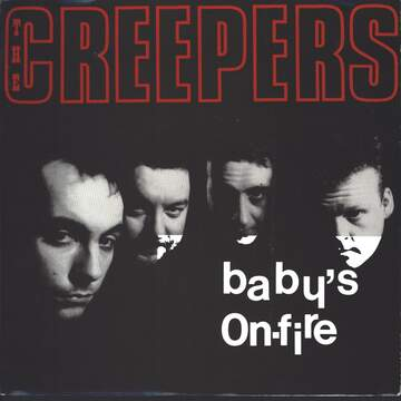 Creepers: Baby's On Fire