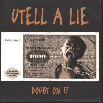 Utell A Lie: Doubt On