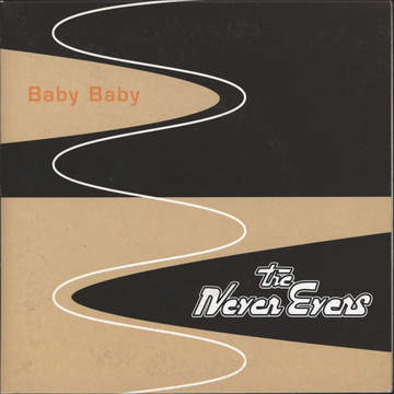 Never Evers: Baby Baby