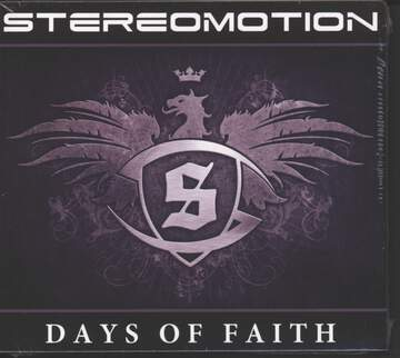 Stereomotion: Days Of Faith