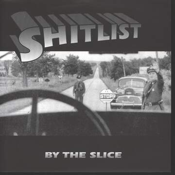 Shitlist: By The Slice