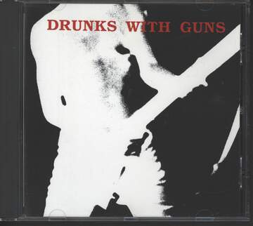 Drunks With Guns: Second Verses