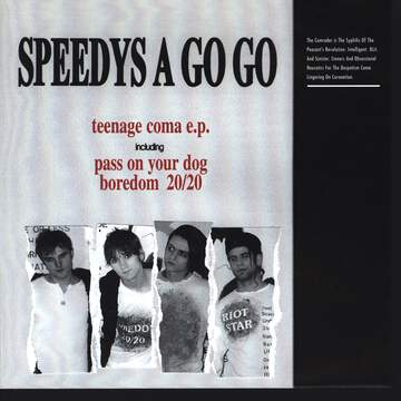 Speedys A Go Go: Teenage Coma E.P.