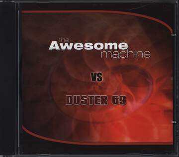 Awesome Machine / Duster 69: Presence Of A Cyclops Mind / My Sisters' Demon