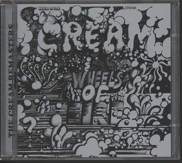 Cream: Wheels Of Fire