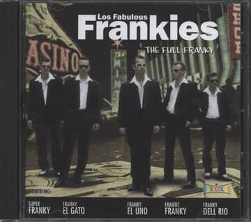 Los Fabulous Frankies: The Full Franky