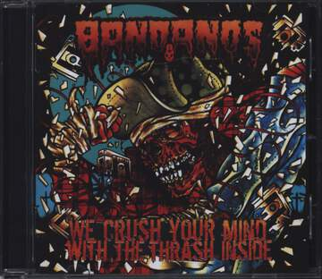 Bandanos: We Crush Your Mind With The Thrash Inside
