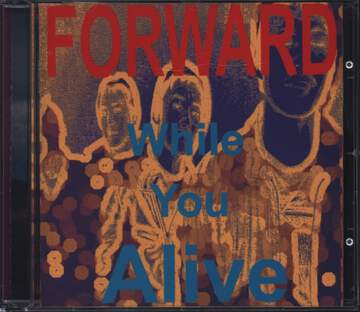 Forward: While You Alive