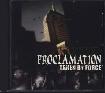 Proclamation: Taken By Force
