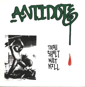 Antidote: Thou Shalt Not Kill