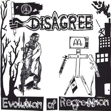 Disagree / Ungovern-Mental: Evolution Of Regre$$ion / The End Of Supremacy