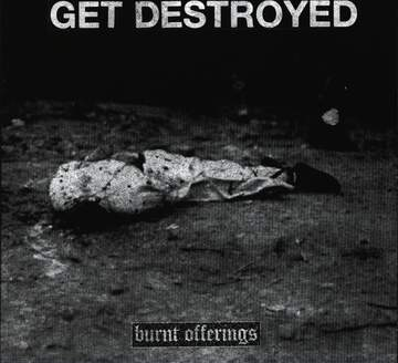 Get Destroyed: Burnt Offerings