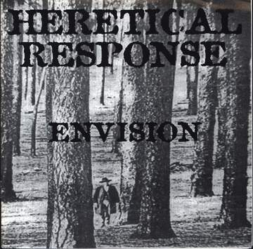 Heretical Response: Envision