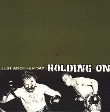 Holding on: Just Another Day