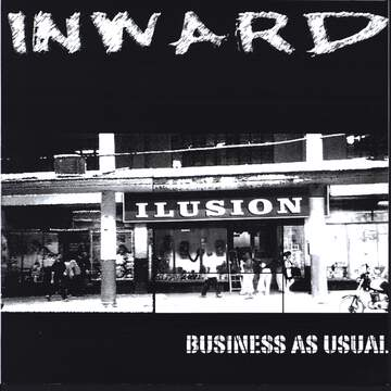 Inward / Mind: Business As Usual / Deadline E.P.