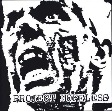 Project Hopeless: Utsatt
