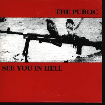 The Public / See You In Hell: The Public / See You In Hell